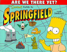 """Simpsons"" Guide to Springfield (Are We There Yet?) Matt Groening ""AS NEW"" Book"