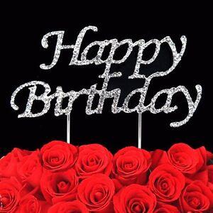 Happy Birthday Cake Topper Sign Rhinestone Crystal Bling Diamonte Pick Silver