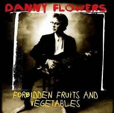 """Forbidden Fruits and Vegetables"" Danny Flowers (CD 15 Tracks, GrooveTone 2000)"