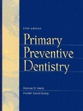 Primary Preventive Dentistry (5th Edition)