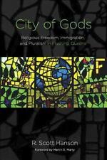 CITY OF GODS - HANSON, R. SCOTT/ MARTY, MARTIN E. (FRW) - NEW PAPERBACK BOOK
