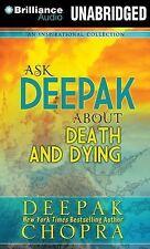 3 CD Ask Deepak about Death and Dying by Deepak Chopra (2015, CD, Unabridged)