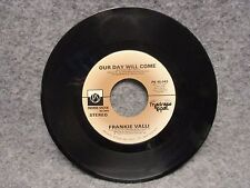 """45 RPM 7"""" Record Frankie Valli You Can Bet & Our Day Will Come 1975 PS 45043"""