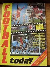 Apr-1987 Football Today: Monthly Football Magazine, Vol 1 No.02, Special Feature