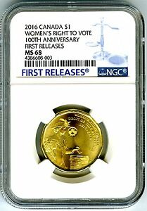 2016 CANADA $1 NGC MS68 WOMENS RIGHT TO VOTE LOON DOLLAR FIRST RELEASES TOP POP