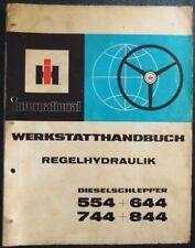 IHC Schlepper Regelhydraulik 554 , 644 , 744 , 844 Werkstatthandbuch