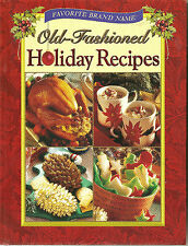 Old Fashioned Holiday Recepies
