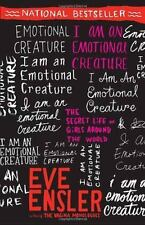 I Am an Emotional Creature : The Secret Life of Girls Around the World