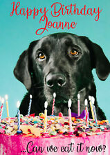 Birthday Card Ideal for Dad Brother Son Grandad Black Labrador dog FREE POST!