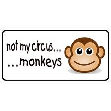Not My Circus Monkeys Photo License Plate