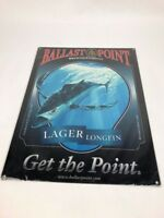 RARE Ballast Point Lager Longfin Tin Sign/Tacker Advert San Diego Albacore 15.5""