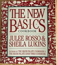THE NEW BASICS Cookbook Julee Rosso & Sheila Lukins