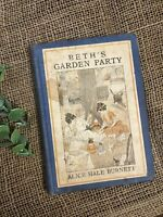 Rare Antique Old Book Beth's Garden Party 1916 1st Edition Illustrated Scarce