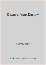 Discover Your Destiny by Sharma, Robin