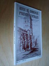 Revue Comminges 1981 transports à vapeur projet ligne Auch Lannemezan Arreau ...