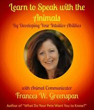 Learn to Speak with the Animals by Frances W Greenspan New Softcover English