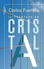 La frontera de cristal/ The Crystal Frontier: A Novel in Nine Stories (Spanish