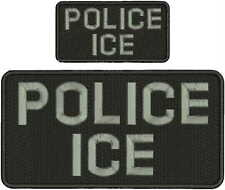 POLICE ICE embroidery patch 5X10 and 2.50x5  hook on back blk/gray LETTERS