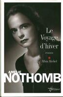 Livre le voyage d'hiver Albin Michel Amélie Nothomb 2009 book