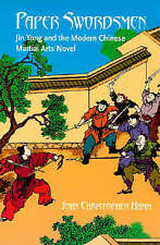 Paper Swordsmen: Jin Yong and the Modern Chinese Martial Arts Novel by John Christopher Hamm (Paperback, 2006)