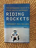 Riding Rockets: The Outrageous Tales of a Space Shuttle Astronaut [SIGNED] 🚀