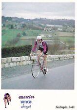 CYCLISME carte cycliste JOEL GALLOPIN équipe MERCIER MIKO Vivagel 1979