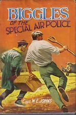 CAPT W.E. JOHNS BIGGLES OF THE SPECIAL AIR POLICE HCDJ