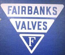 FAIRBANKS Bronze Iron Valves ASBESTOS Packing Renewable Composition Discs 1942