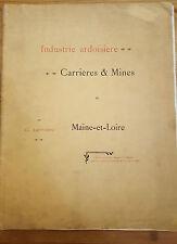 Industrie Ardoisière, Carrières et Mines de Maine-et-Loire. G Lariviere 1903
