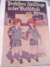 20568 Ury, Else Professors Zwillinge in der Waldschule Erzählung für die Jugend