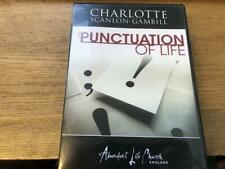 Charlotte Scanlon-Gambill - The Punctuation Of Life
