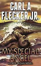 NEW My Special Angel by Carl A Flecker Jr.