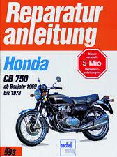 Reparaturanleitung Honda CB 750 NEU&OVP ab Bj. 69  KO * K1 * K2 * K6 * K7 F1 F2