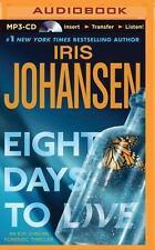 Eve Duncan: Eight Days to Live 10 by Iris Johansen (2015, MP3 CD, Unabridged)