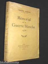 SIGNED: Georges Duhamel - Memorial de la Guerre Blanche 1939 (French) 1939-1st