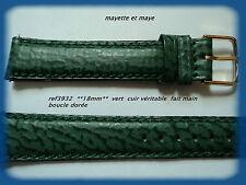 BRACELET MONTRE CUIR véritable  fait main  * 18mm ** vert   REF3932 boucle dorée