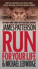 Michael Bennett: Run for Your Life 2 James Patterson & Michael Ledwidge Mystery