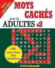 MOTS CACHÉS Pour les ADULTES # 2: MOTS CACHÉS Pour les ADULTES # 2 by J....