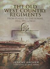 WEST COUNTRY REGIMENTS HISTORY Devonshire Dorsetshire NEW British Army Foot