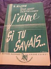 Partition J'aime et Si tu savais André et Colette Cuiret 1955