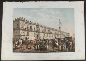 """Casimiro Castro Hand Colored Lithograph """"National Palace Of Mexico"""" Dated 1861"""
