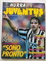 HURRA' JUVENTUS N. 11 NOVEMBRE 1996 + POSTER DEL PIERO FENERBACHE RAPID VIENNA