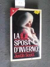JUSTIN SCOTT - LA SPOSA D'INVERNO - SPERLING & KUPFER - OTTIMO - MT8
