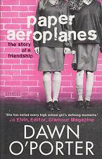 Paper Aeroplanes by Dawn O'Porter BRAND NEW BOOK (Paperback, 2013)