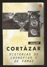 Julio Cortazar Book Historias De Cronopios Y De Famas 2007