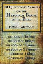 101 Questions & Answers on the Historical Books of the Bible - Victor H Matthew
