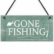 Gone Fishing Hanging Plaque Nautical Sign Dad Grandad Birthday Gift House Plaque