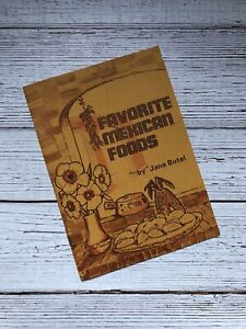 Vintage Favorite Mexican Foods Cookbook Jane Butel 1968 1960's Mexico Recipes