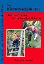 Klettersteigführer Stiegenführer Sächsische Schweiz - 140 weitere Stiegen