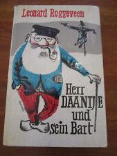 E1529) KINDERBUCH HERR DAANTJE UND SEIN BART ROGGEVEEN/BERSERIK UEBERREUTER 1964